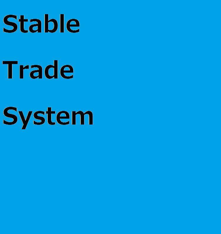 Stable Trade System