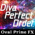 【Diva Perfect Order】