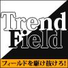 相場分析をたった1秒で トレンドフォロー特化ツール Trend Field