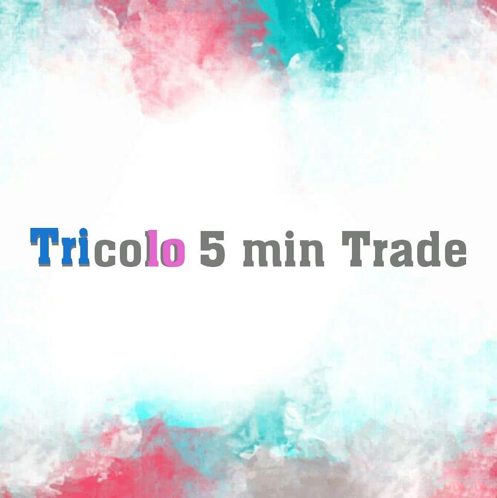 Tricolor 5 min Trade