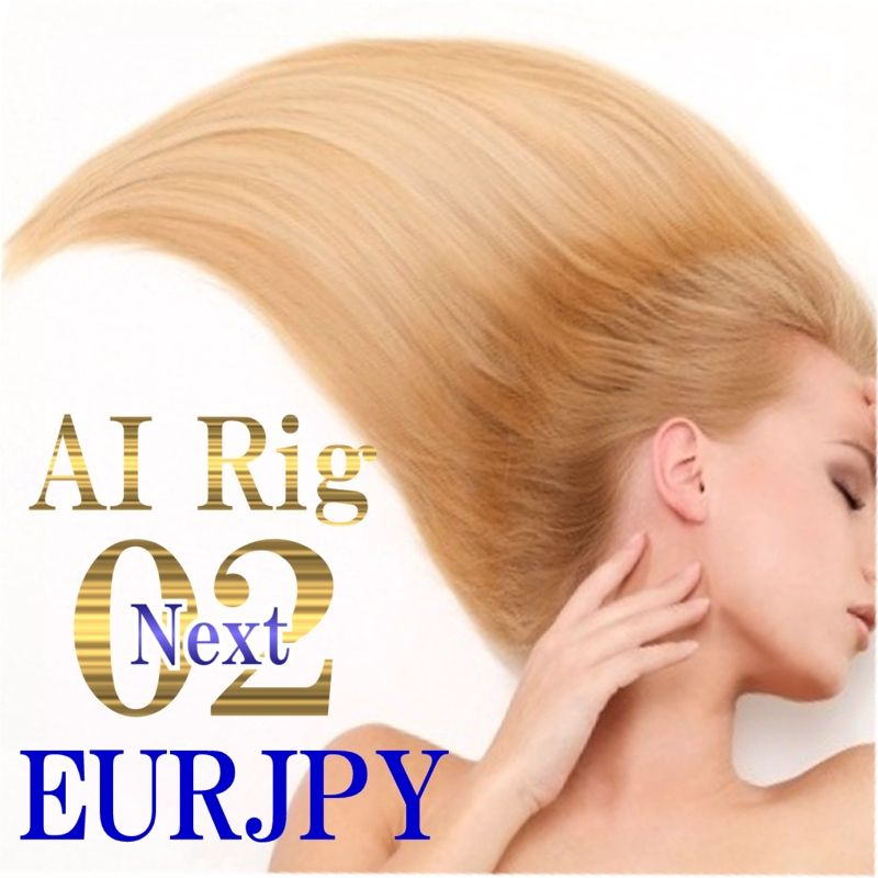 AI Rig 02 (ネクスト) -EURJPY M15-