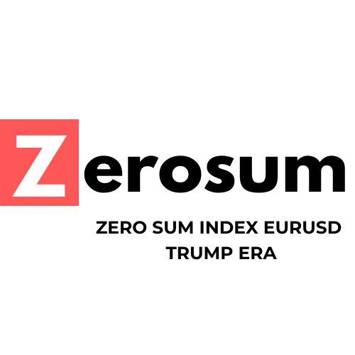 ZERO SUM INDEX EURUSD TRUMP era
