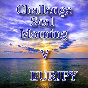 ChallengeScalMorning V EURJPY