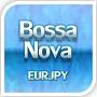 BossaNova 【EURJPY】