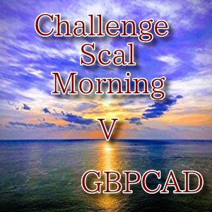 ChallengeScalMorning V GBPCAD
