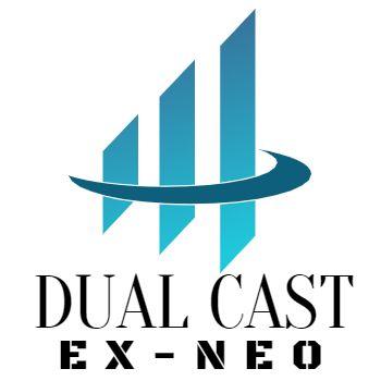 デュアル・キャスト EX-NEO