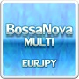 BossaNovaMULTI 【EURJPY】