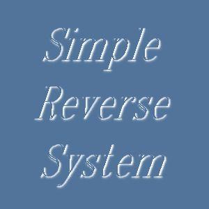 Simple Reverse System