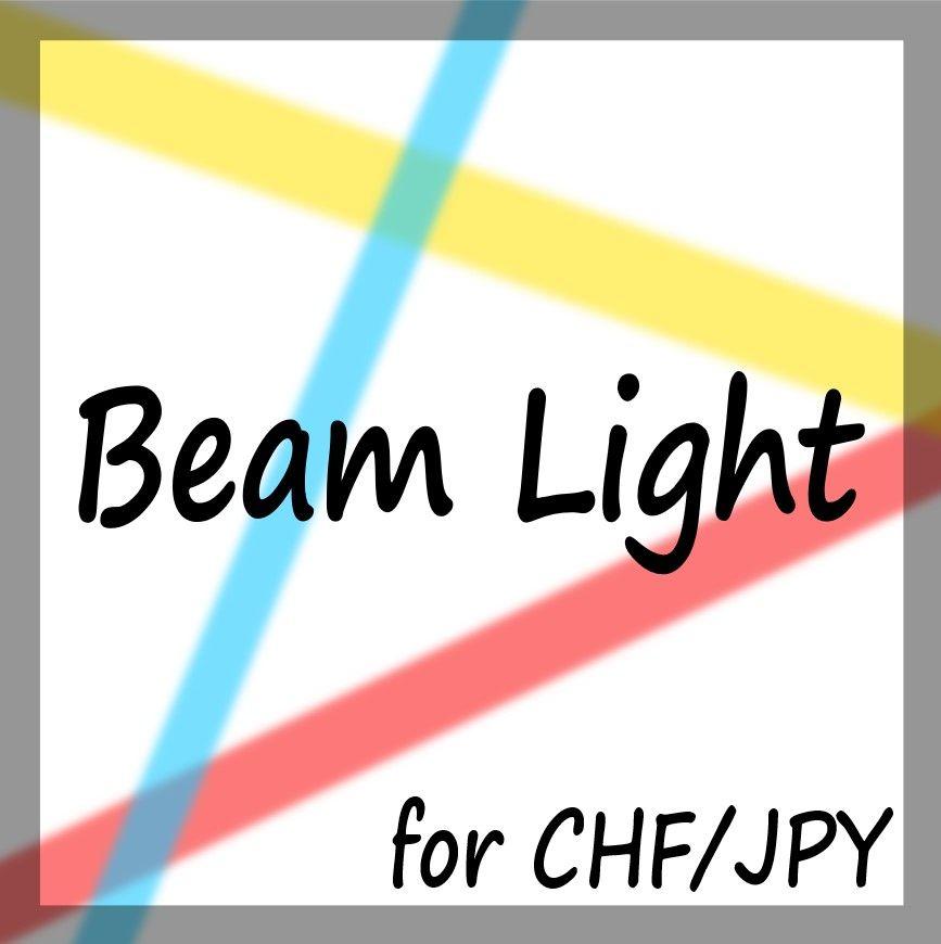 「バックテスト専用」 BeamLight CHFJPY