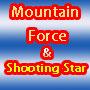 Mountain Force & Shooting Star