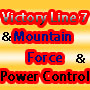 Victory Line 7 + Mountain Force + Power Control(3点セット)
